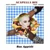Katy Perry - Bon Appétit  ft. Migos ( Acapella DIY )