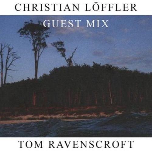 Christian Löffler :: BBC 6 Mix for Tom Ravenscroft