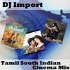 Tamil South Indian Cinema Mix