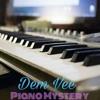 Dem Vee - Piano Mystery