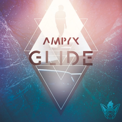 Ampyx - Glide [Argofox]