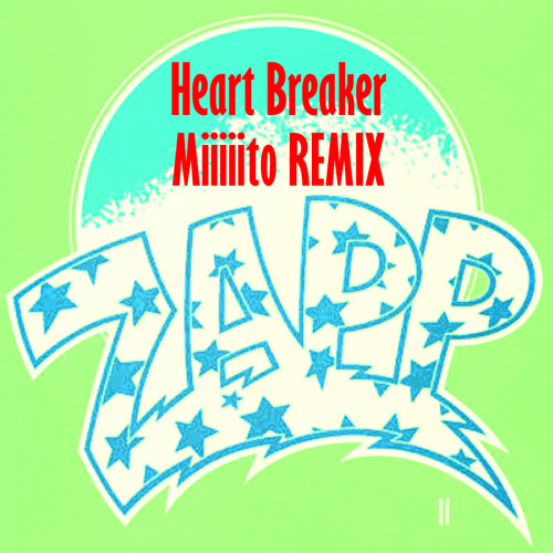 Heart Breaker (Miiiiito REMIX)
