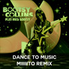 Dance To Music (Miiiiito REMIX)