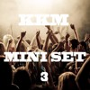 KKM - MINI SET 3