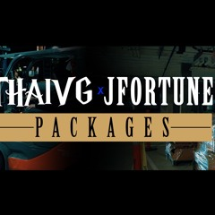 """ThaiVG ft J-Fortune """"PACKAGES"""""""