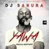 DJ_SAKURA_YAWA_NAIJA_MIXTAPE [MAY EDITION 3].mp3