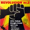 VA REVOLUCION Nr.2 Afro Cuban Boogie Down 1977 - 91 a mixtape By Tom Wienland (Free Soul Inc)