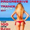 Progressive Goa Trance 2017 Top 100 Hits DJ Mix