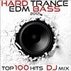 Hard Trance EDM Bass 2017 Top 100 Hits DJ Mix