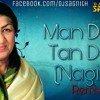 Man Dole Tan Dole (Nagini) Remix - DJ Sagnith