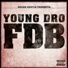 Young Dro - F.D.B (Klz Prod) Remix By Susu