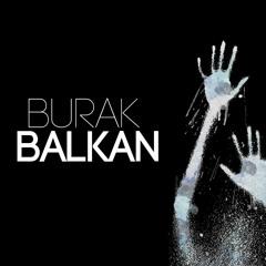 Burak Balkan - Dark #deephouse