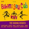 Bahama Soul Club - Elegguà (Positive Flow Remix)