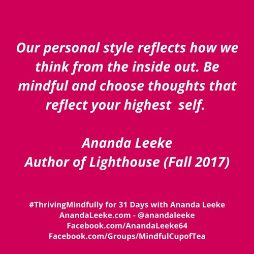 #ThrivingMindfully: Day #14 of Meditation Month - Mindfulness & Personal Style