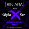 #Rhythm'X'Bass HipHop Edition (Part I)