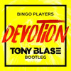 Bingo Players - Devotion (Tony Blase Bootleg) **FREE DOWNLOAD**