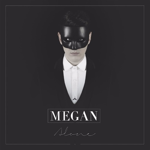MEGAN - Alone