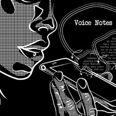 Voice Notes 00:08: Food Stories