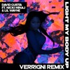 David Guetta - Light My Body Up ft. Nicki Minaj & Lil Wayne (Verrigni Remix)