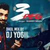 3peg(Dhol Mix) by Dj Yogii