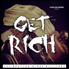 Get Rich  - The MarTian - SMG - feat. Mac Millionz - ( Prod by The MarTian  SMG)