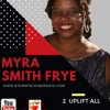 2UpLiftAll with MsMyra -GOD is Our Oasis w/Stephanie D. Moore