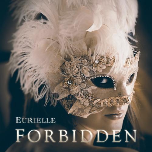 Eurielle - Forbidden (Preview)