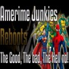Amerime Junkies: REBOOTS! THE GOOD, THE BAD, AND THE HELL NAW