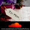 Mother's Day Medley | Nishant Sharma Mashup Cover