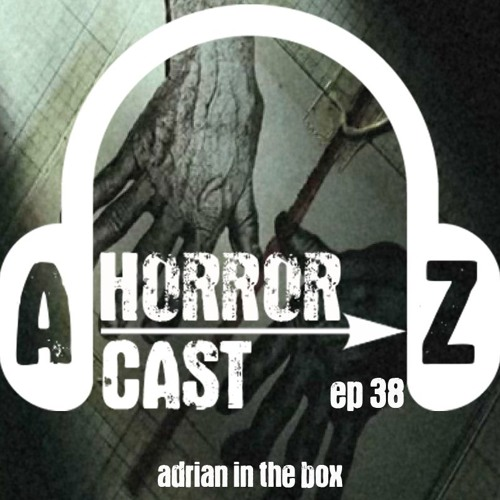 Ep. 38 - Seven - Adrian in the Box