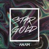 Star Gold-ANAM