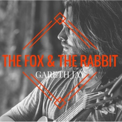 The Fox And The Rabbit (Gareth Jay ft.BenHooper On Drums)