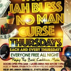 Afrkan Vybz Justice Sound - Who Jah Bless NO Man Curse Thursdays.