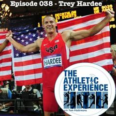 038 - Trey Hardee - 2x World Champion Decathlon - Olympic Silver Medalist