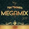 The May Madness MegaMix / 2017 / MKG