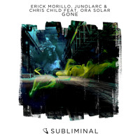 Erick Morillo, Junolarc & Chris Child feat. Ora Solar - Gone