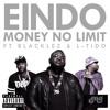 Money No Limit Ft. L Tido & Blaklez