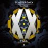 Blasterjaxx - Savage (Radio Edit) <OUT NOW>
