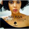 Arlissa - Hearts Ain't Gonna Lie (Erick Decks Club Rework)[FREE DOWNLOAD]