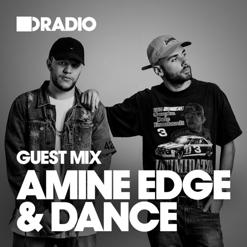 Electronic Radio1 Guest Mix: Defected Radio Show: Guest Mix By Amine Edge & Dance
