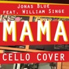 Mama by Jonas Blue feat. William Singe (Steven Phuong Cover)
