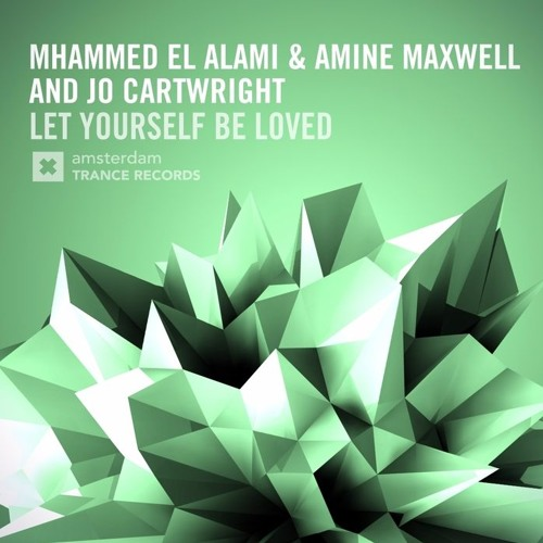 Mhammed El Alami & Amine Maxwell feat. Jo Cartwright - Let Yourself Be Loved (Addliss Ambient Remix)