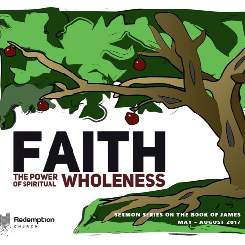 Faith: The Power of Spiritual Wholeness