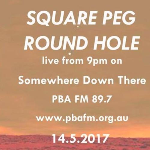 SDT radio show #32 - 14/5/17 - Square Peg Round Hole Live Set by