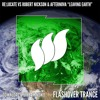 Re:Locate vs Robert Nickson & Afternova - Leaving Earth (Director's Cut) [Flashover Trance] OUT NOW