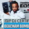 DJ Certified Beacham Bomb Mix (Clean)