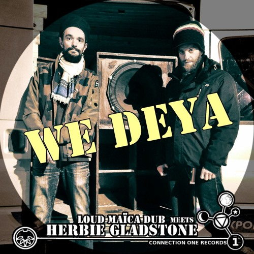 [extract] WE DEYA + dub (feat Herbie Gladstone)