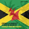 Savi, Cedella Marley, Bankay - Could You Be Loved