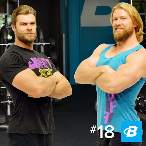 Episode 18: The Buff Dudes and the Eternal Journey for Gains