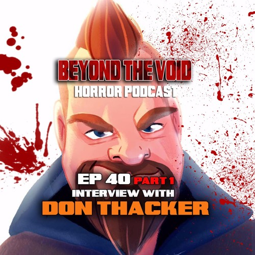 BTV Ep40 (Part 1) Interview w_ Don Thacker (Motivational Growth) 5_15_17